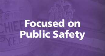 Focused on Public Safety