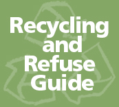 Recycling and Refuse Guide
